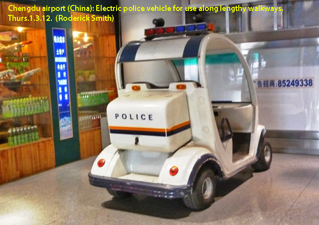 /home/hcvcorga/public_html/mainsite3/media/kunena/attachments/2564/120301Th-P1030165-ChengduAirport-electricpolicecar-RSmith-ss.jpg