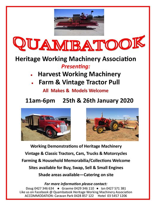 Quambatook Heritage Working Machinery Show - January 25th & 26th